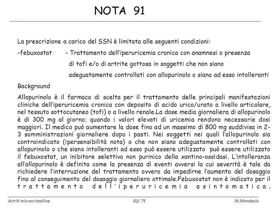 NOTA 91 La prescrizione a carico del SSN è limitata alle seguenti condizioni: