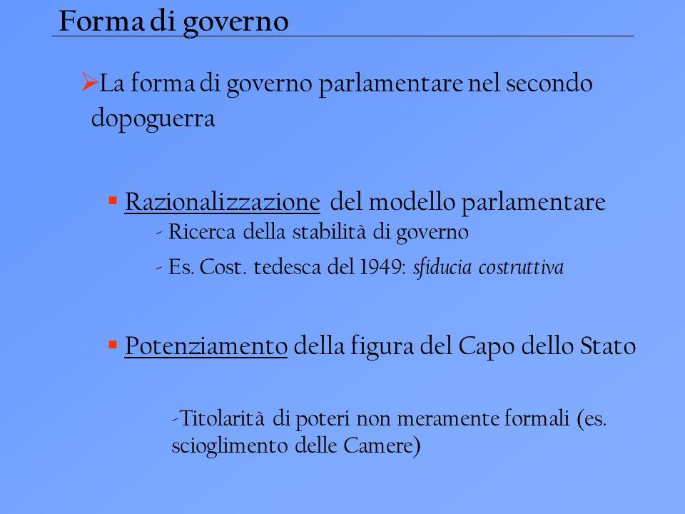 Forma di governo La forma di governo parlamentare nel secondo