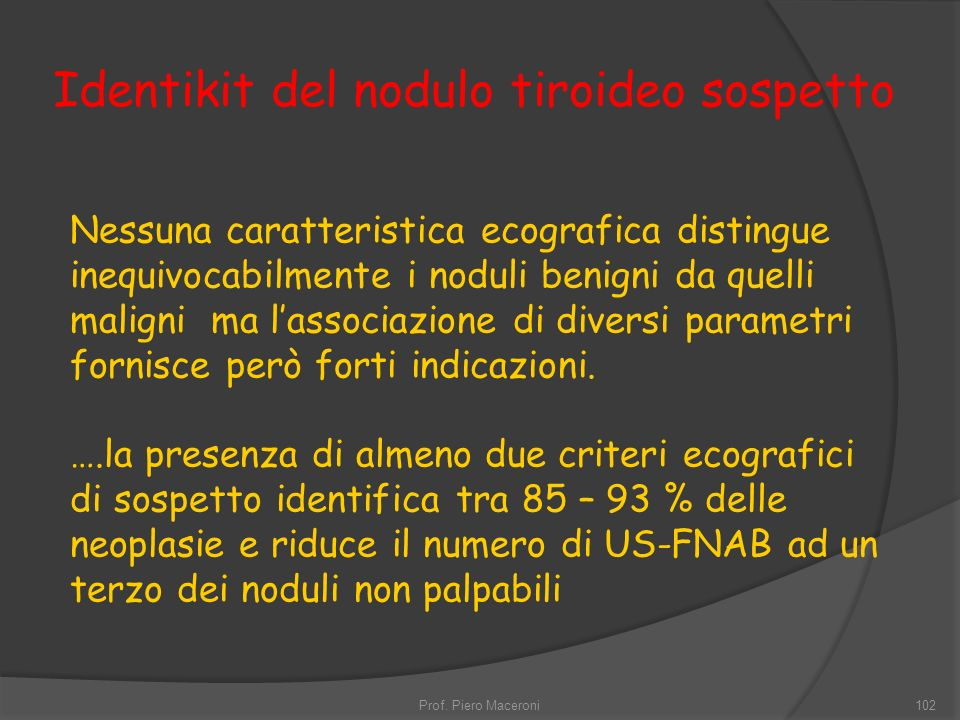 Identikit del nodulo tiroideo sospetto