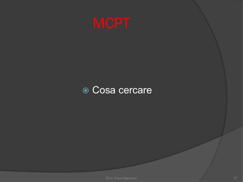 MCPT Cosa cercare Prof. Piero Maceroni