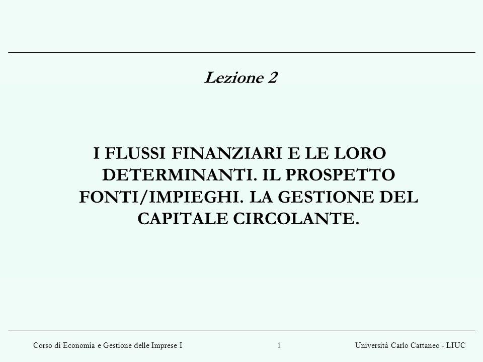 Lezione 2 I FLUSSI FINANZIARI E LE LORO DETERMINANTI.