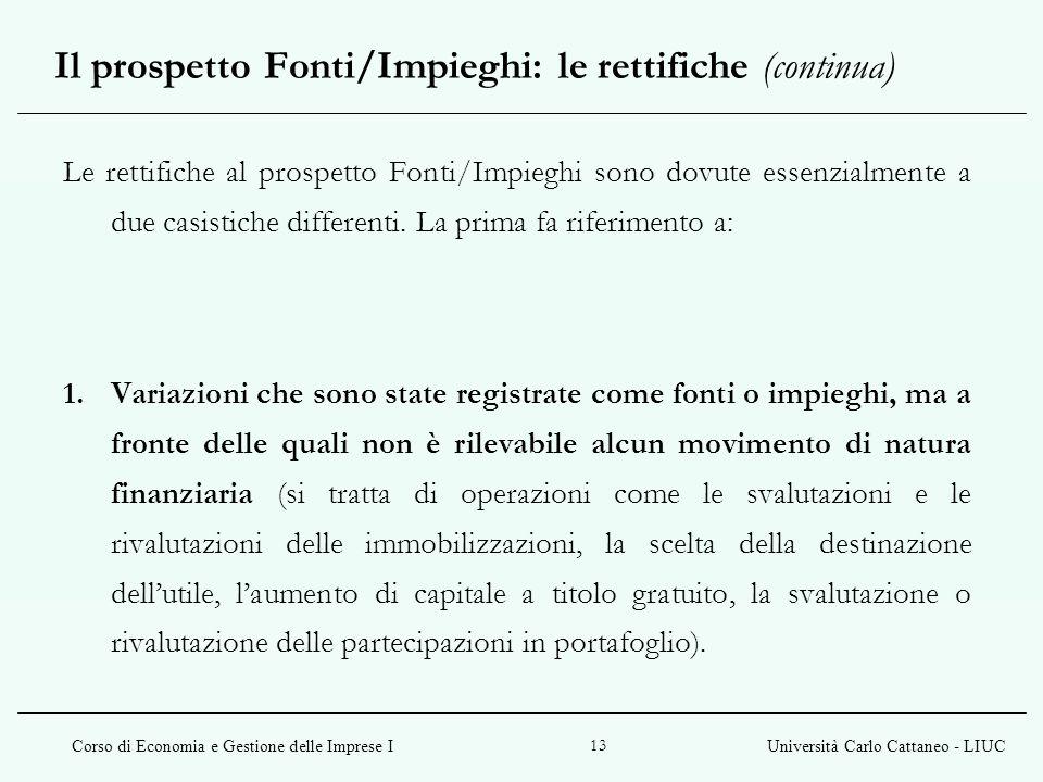 Il prospetto Fonti/Impieghi: le rettifiche (continua)