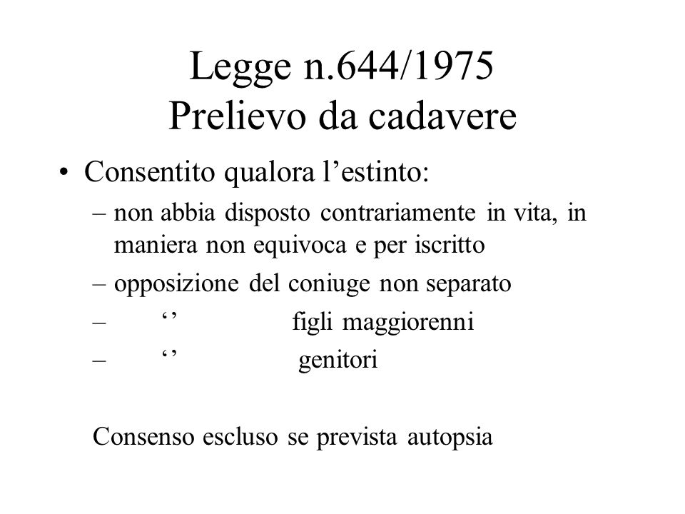 Legge n.644/1975 Prelievo da cadavere