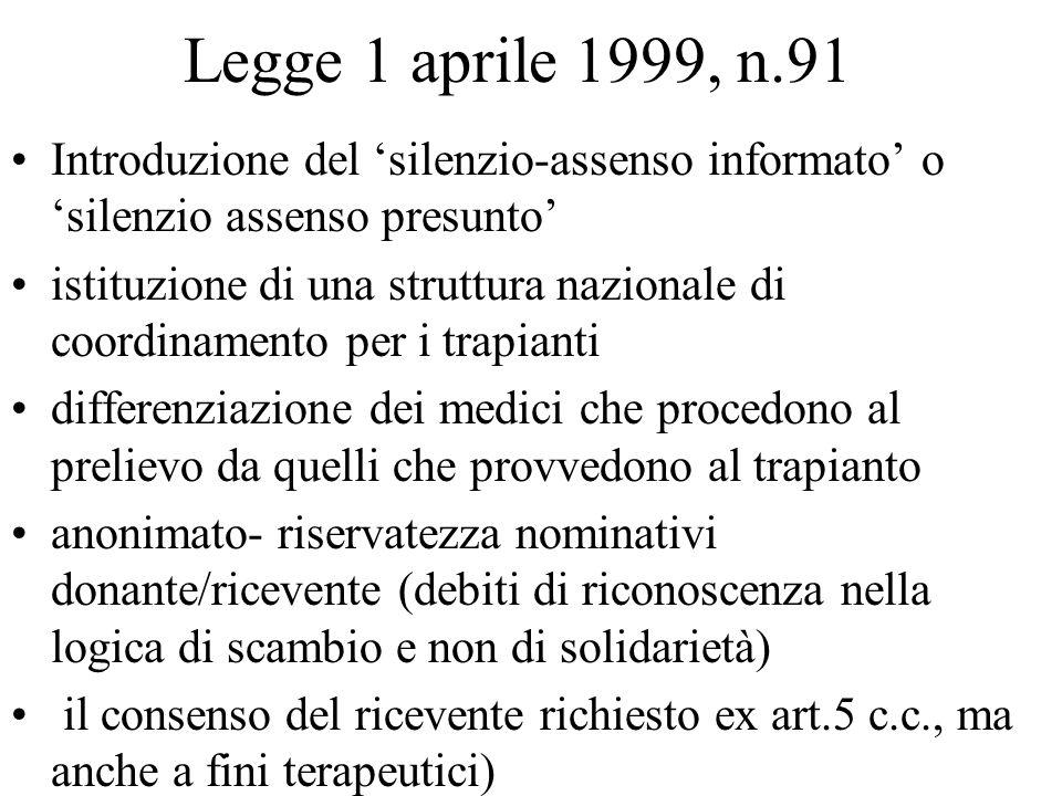 Legge 1 aprile 1999, n.91 Introduzione del 'silenzio-assenso informato' o 'silenzio assenso presunto'