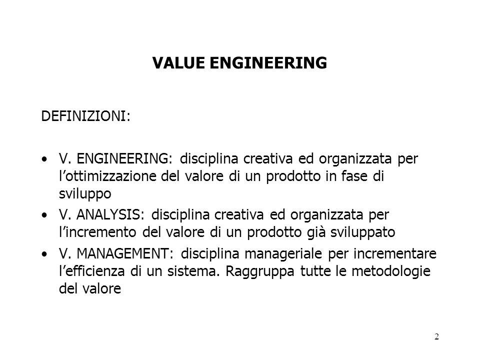 VALUE ENGINEERING DEFINIZIONI: