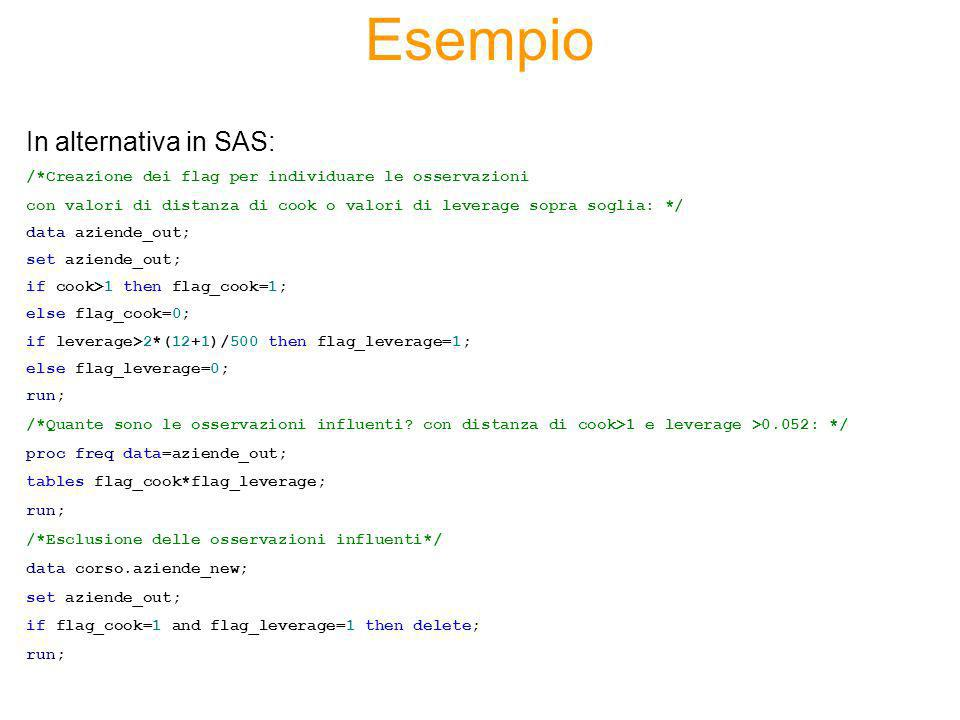 Esempio In alternativa in SAS: