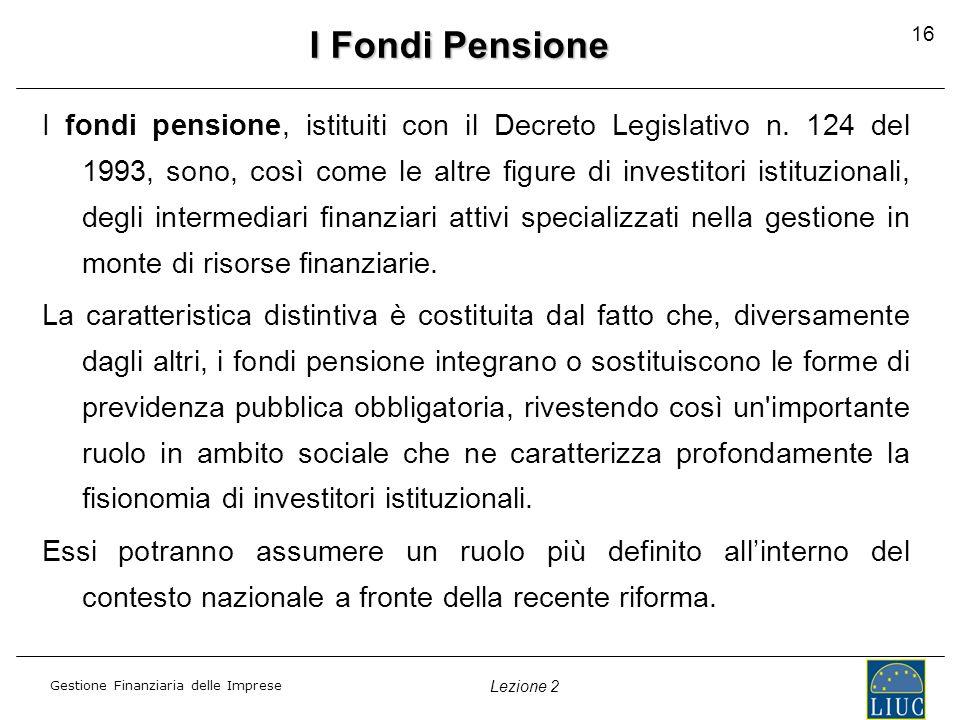 I Fondi Pensione 16.