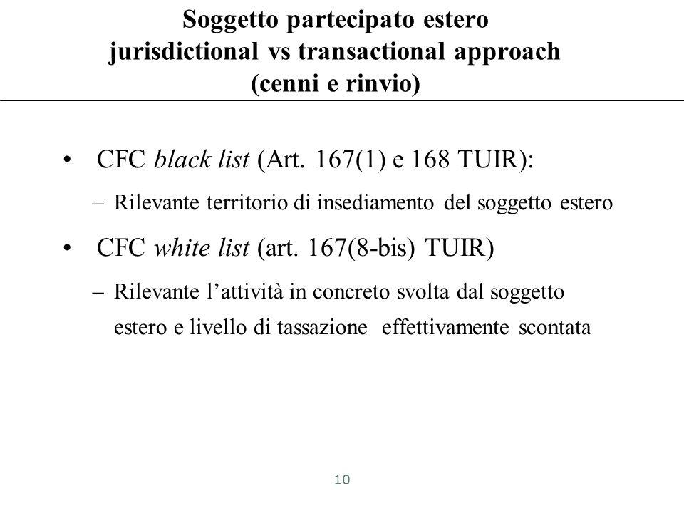 CFC black list (Art. 167(1) e 168 TUIR):
