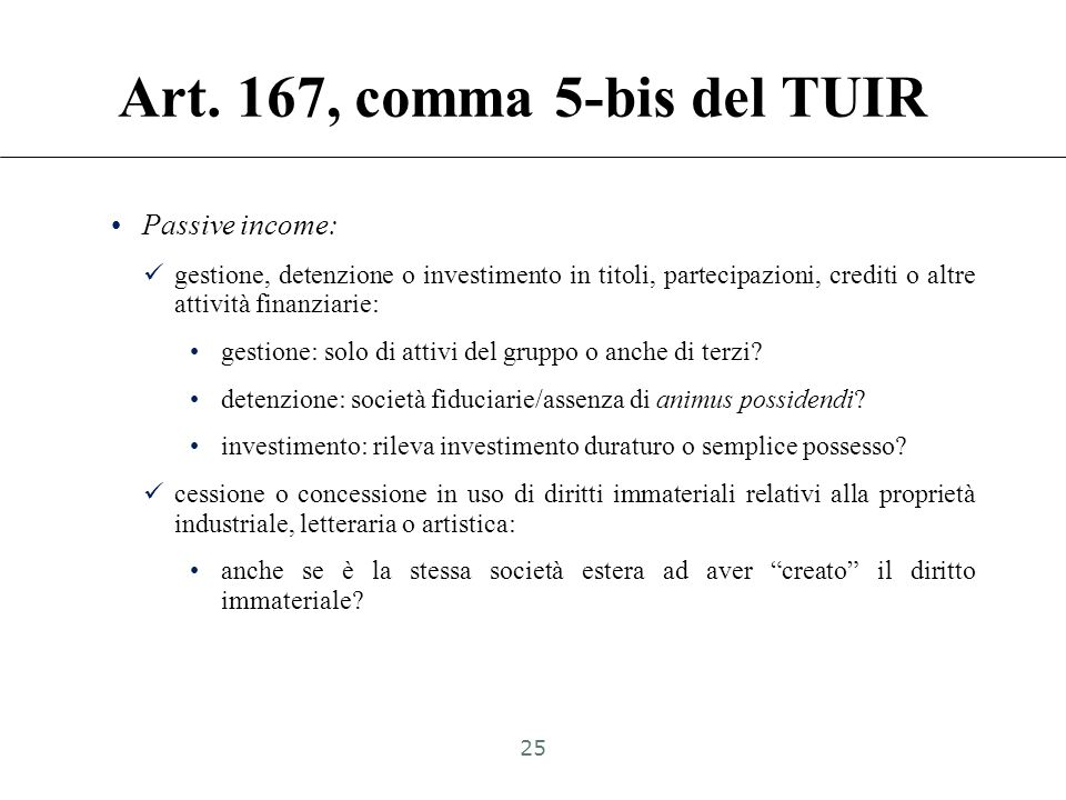 Art. 167, comma 5-bis del TUIR Passive income: