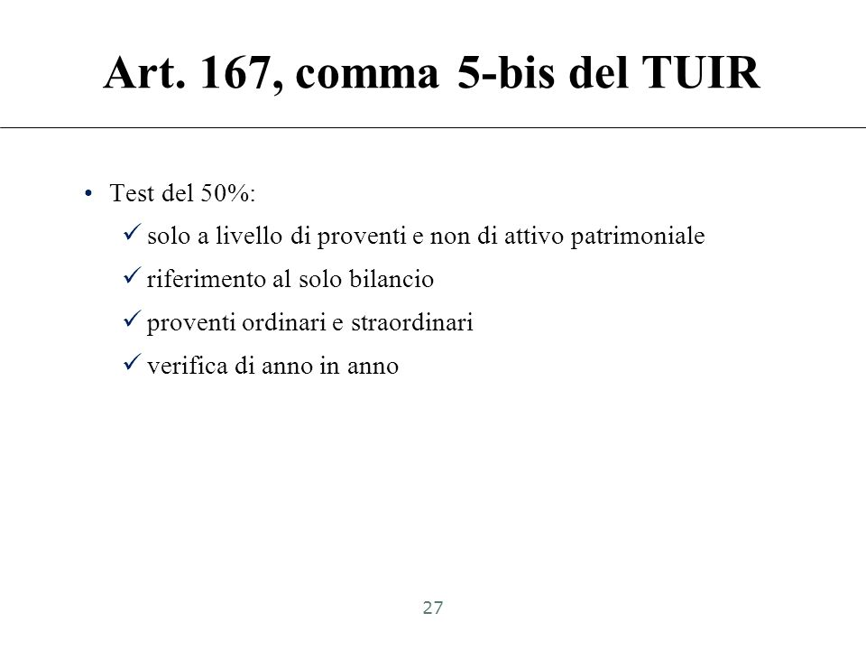 Art. 167, comma 5-bis del TUIR Test del 50%:
