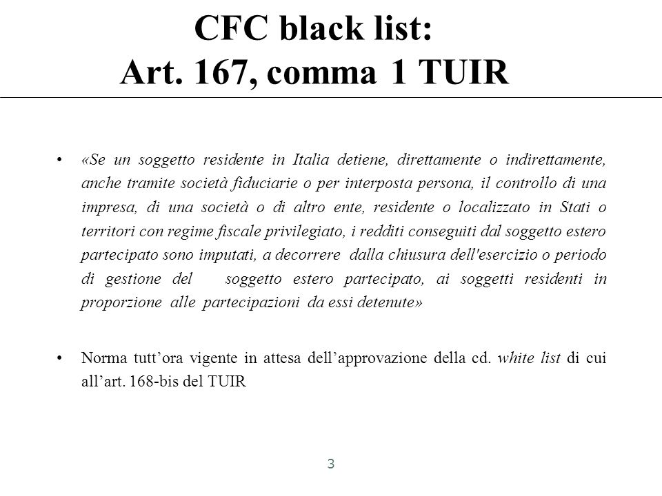 CFC black list: Art. 167, comma 1 TUIR