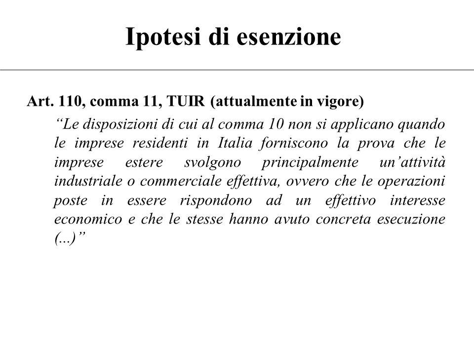 Ipotesi di esenzione Art. 110, comma 11, TUIR (attualmente in vigore)