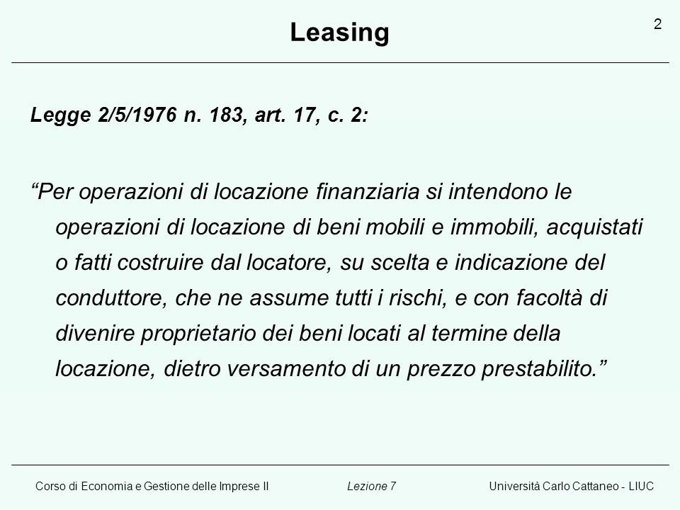 Leasing Legge 2/5/1976 n. 183, art. 17, c. 2: