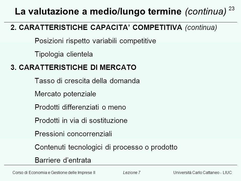 La valutazione a medio/lungo termine (continua)
