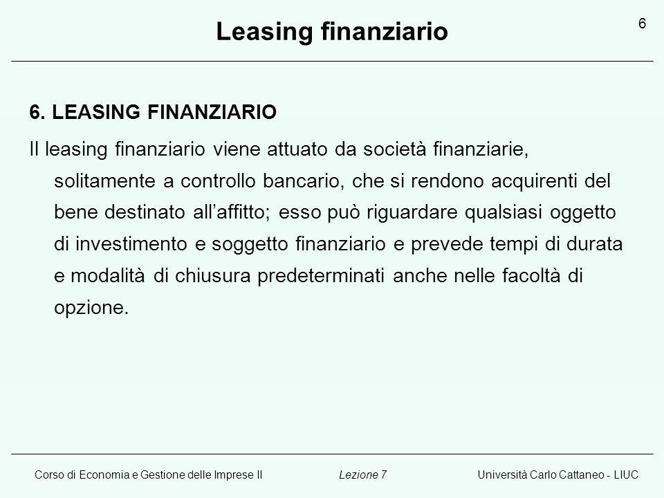 Leasing finanziario 6. LEASING FINANZIARIO