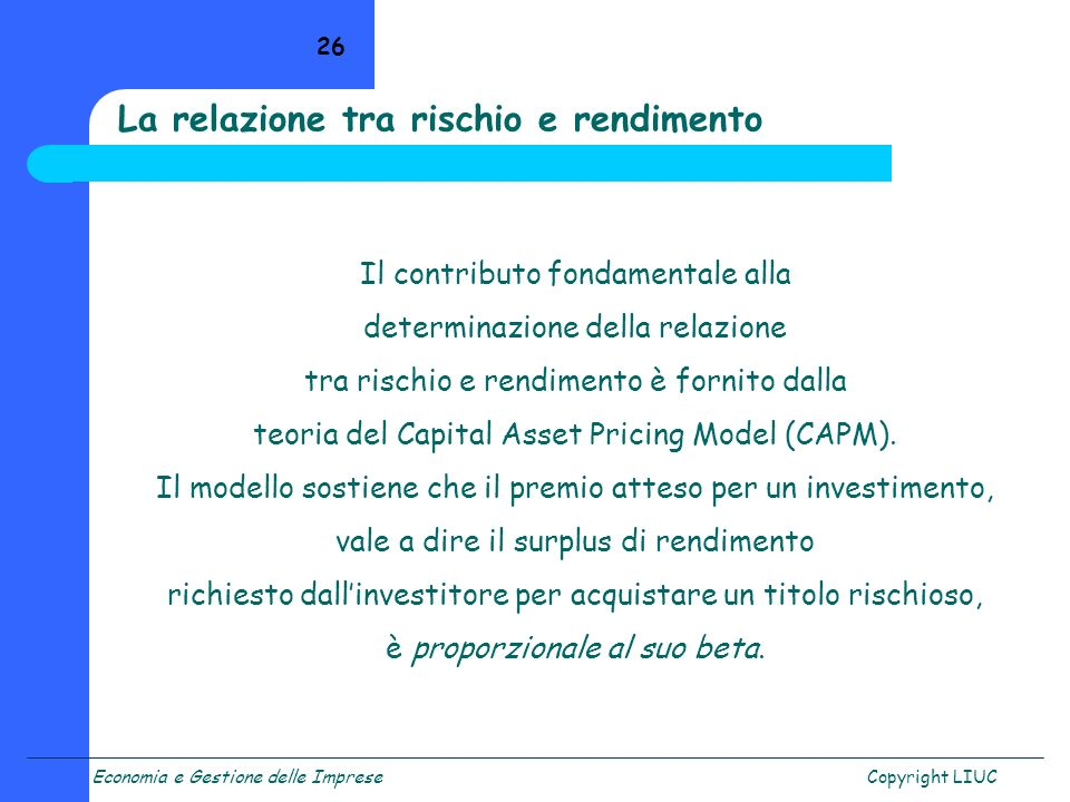 La relazione tra rischio e rendimento