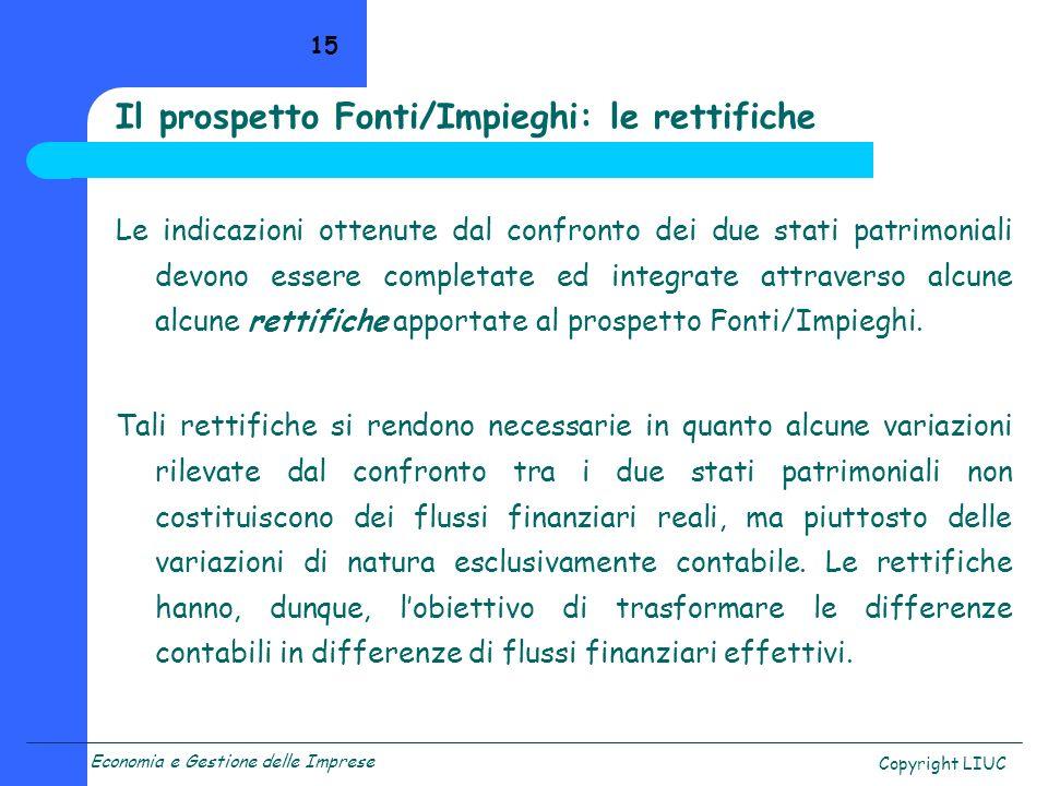 Il prospetto Fonti/Impieghi: le rettifiche