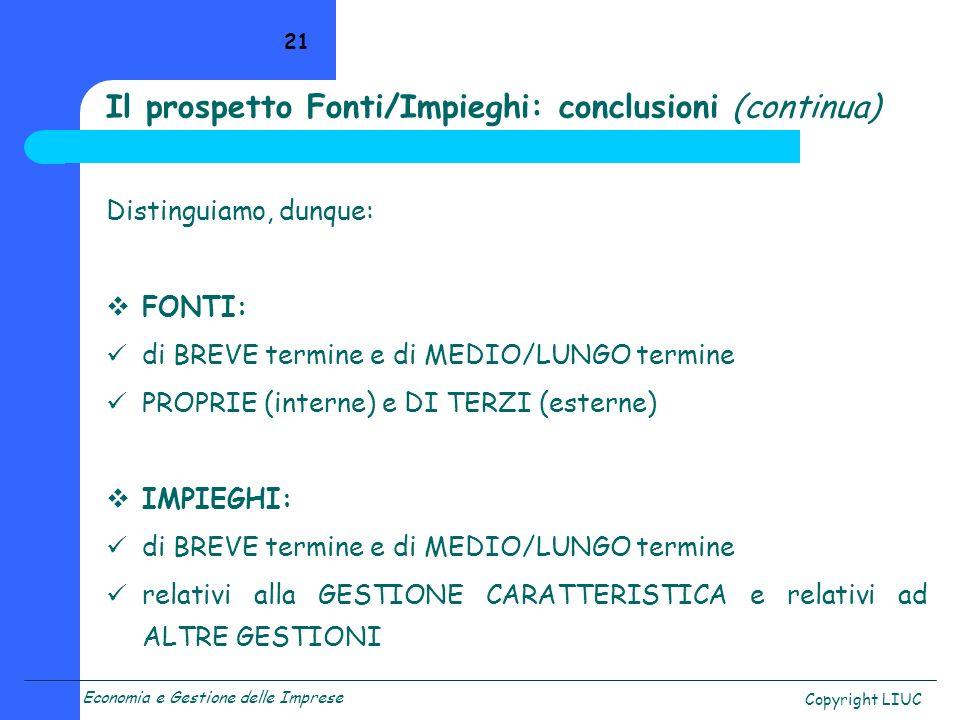 Il prospetto Fonti/Impieghi: conclusioni (continua)