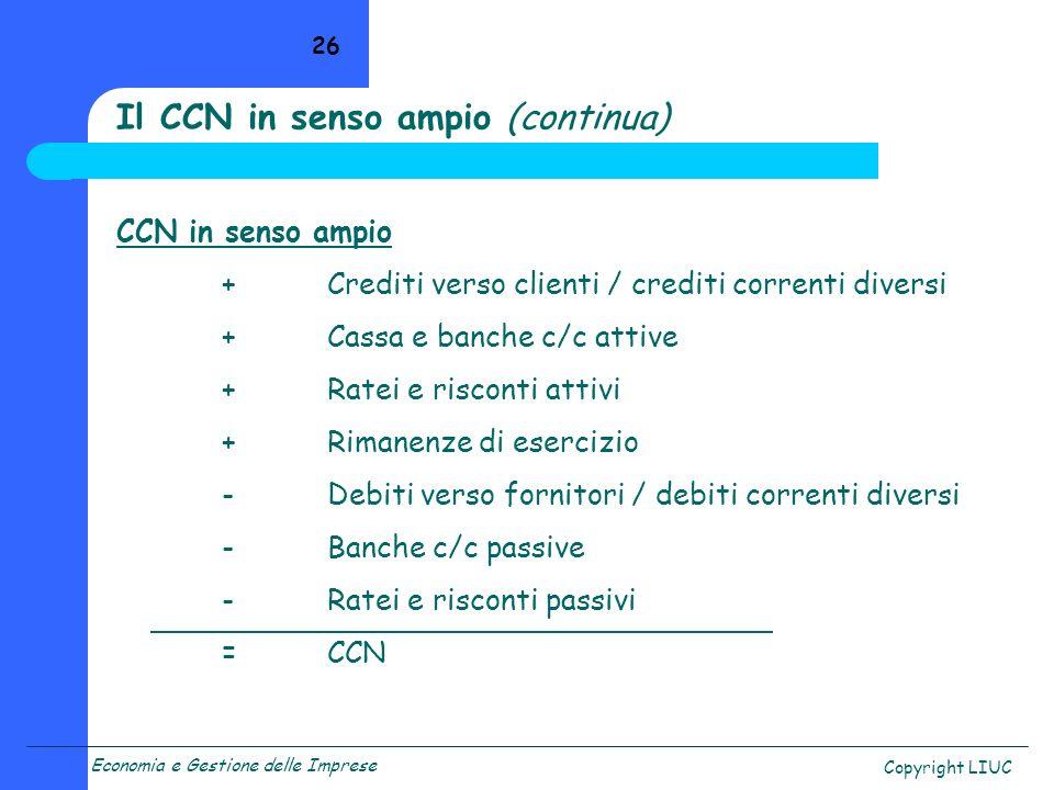 Il CCN in senso ampio (continua)