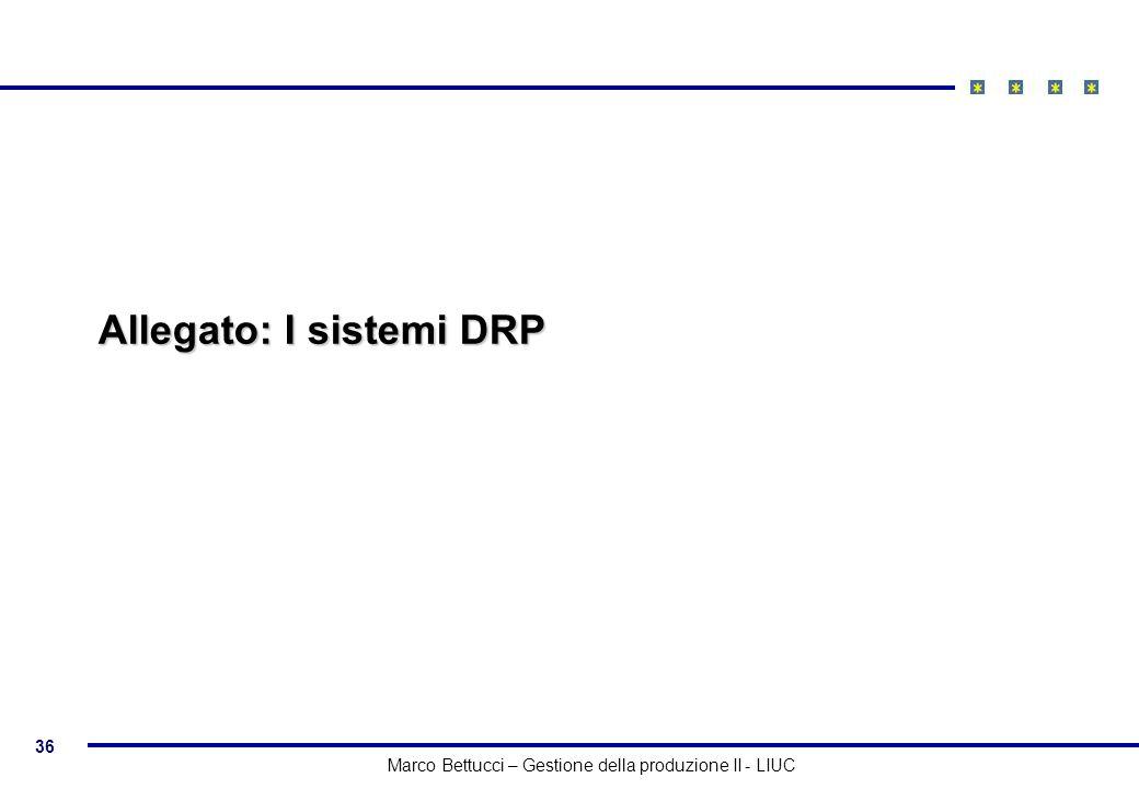 Allegato: I sistemi DRP