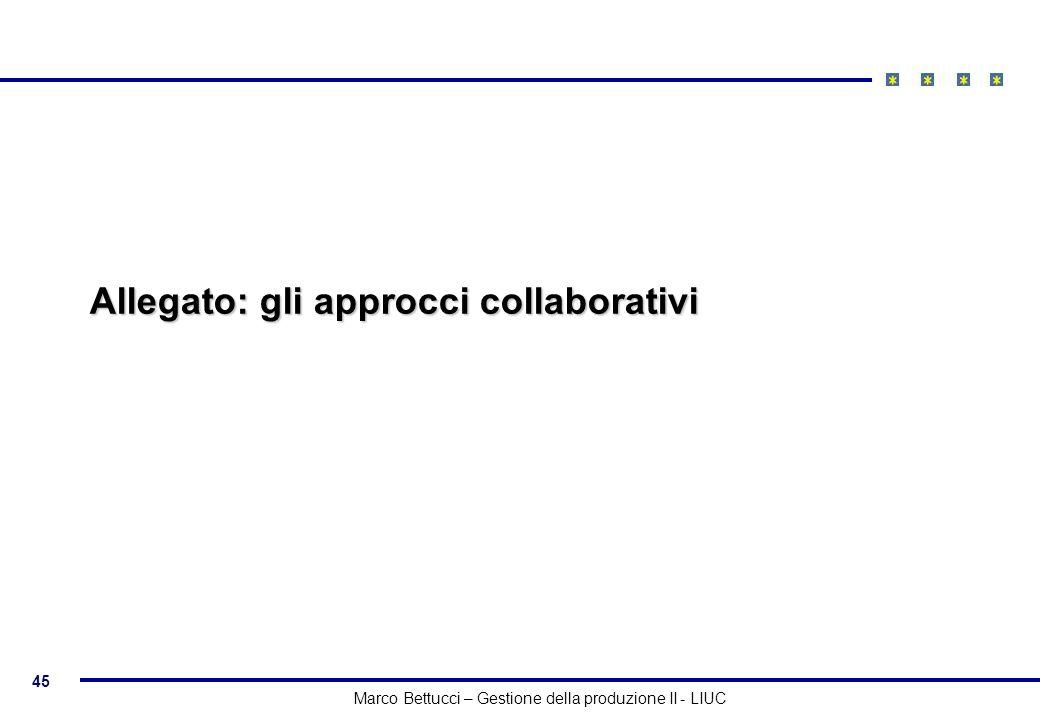 Allegato: gli approcci collaborativi