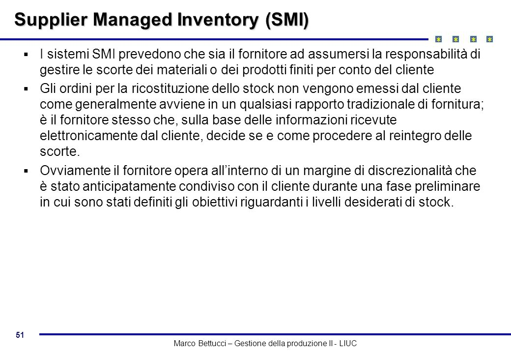 Supplier Managed Inventory (SMI)