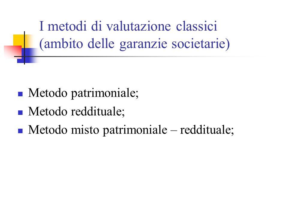 I metodi di valutazione classici (ambito delle garanzie societarie)