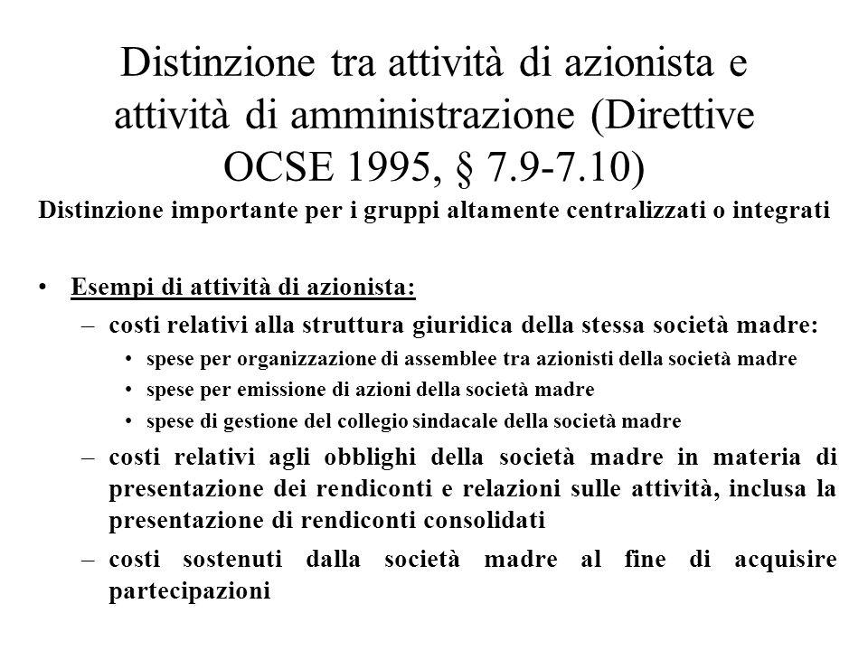 Distinzione tra attività di azionista e attività di amministrazione (Direttive OCSE 1995, § 7.9-7.10)