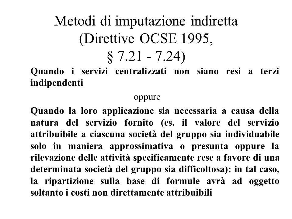 Metodi di imputazione indiretta (Direttive OCSE 1995, § 7.21 - 7.24)