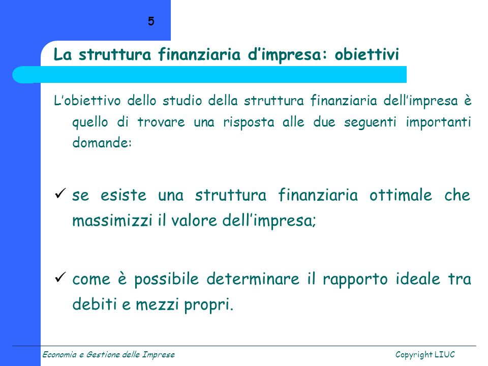 La struttura finanziaria d'impresa: obiettivi