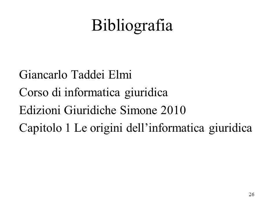Bibliografia Giancarlo Taddei Elmi Corso di informatica giuridica