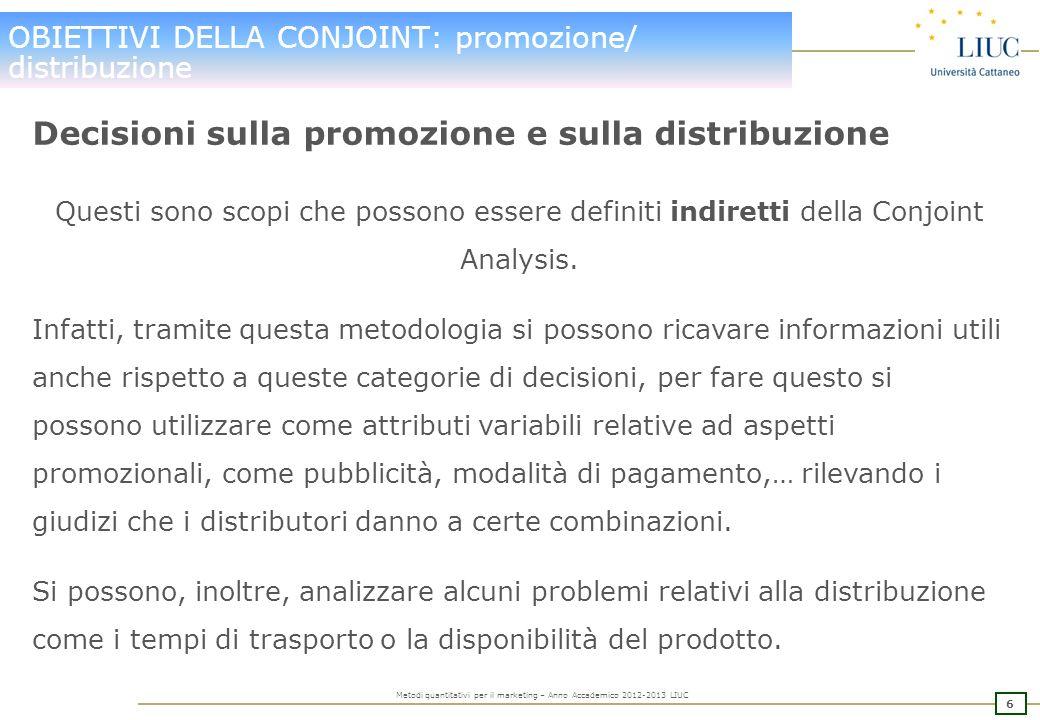 OBIETTIVI DELLA CONJOINT: promozione/ distribuzione