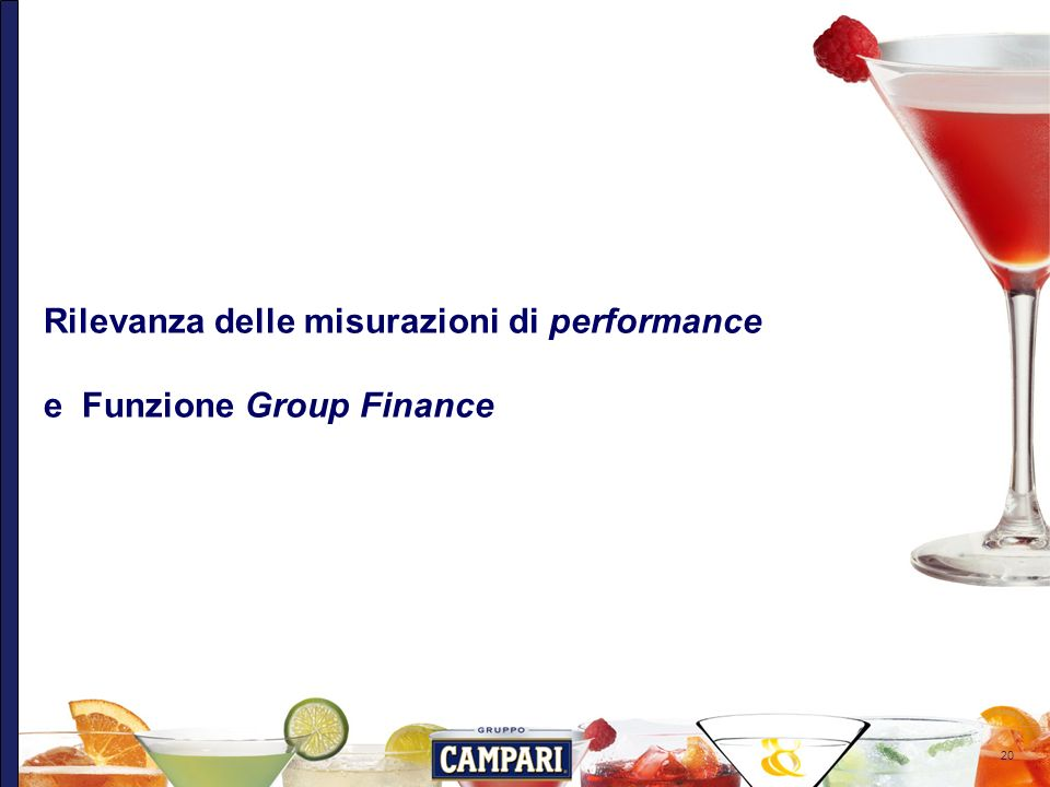 Rilevanza delle misurazioni di performance e Funzione Group Finance