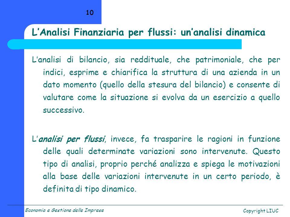 L'Analisi Finanziaria per flussi: un'analisi dinamica