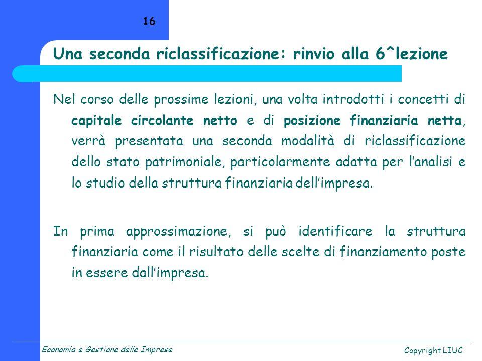 Una seconda riclassificazione: rinvio alla 6^lezione