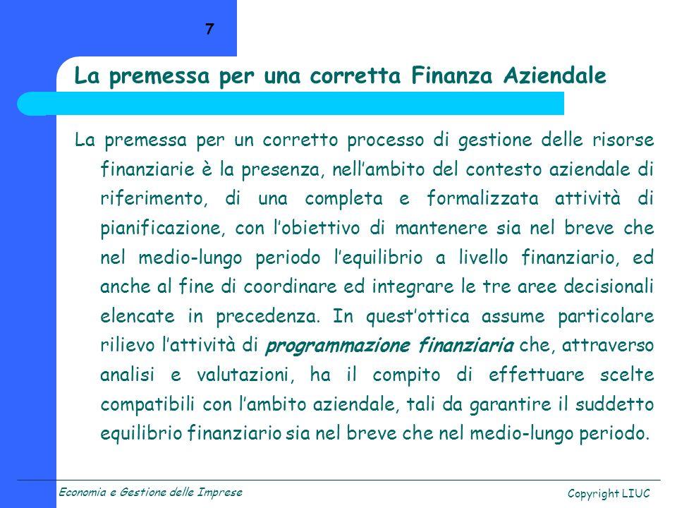La premessa per una corretta Finanza Aziendale