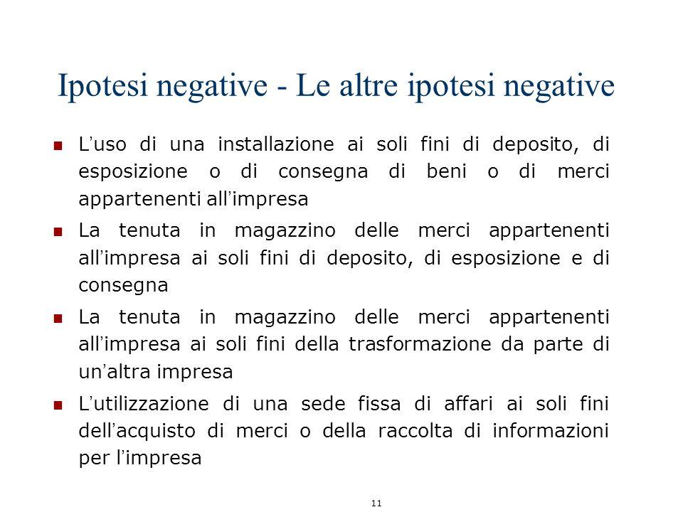 Ipotesi negative - Le altre ipotesi negative