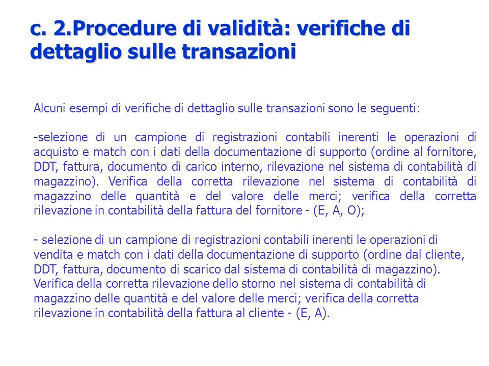 c. 2.Procedure di validità: verifiche di dettaglio sulle transazioni