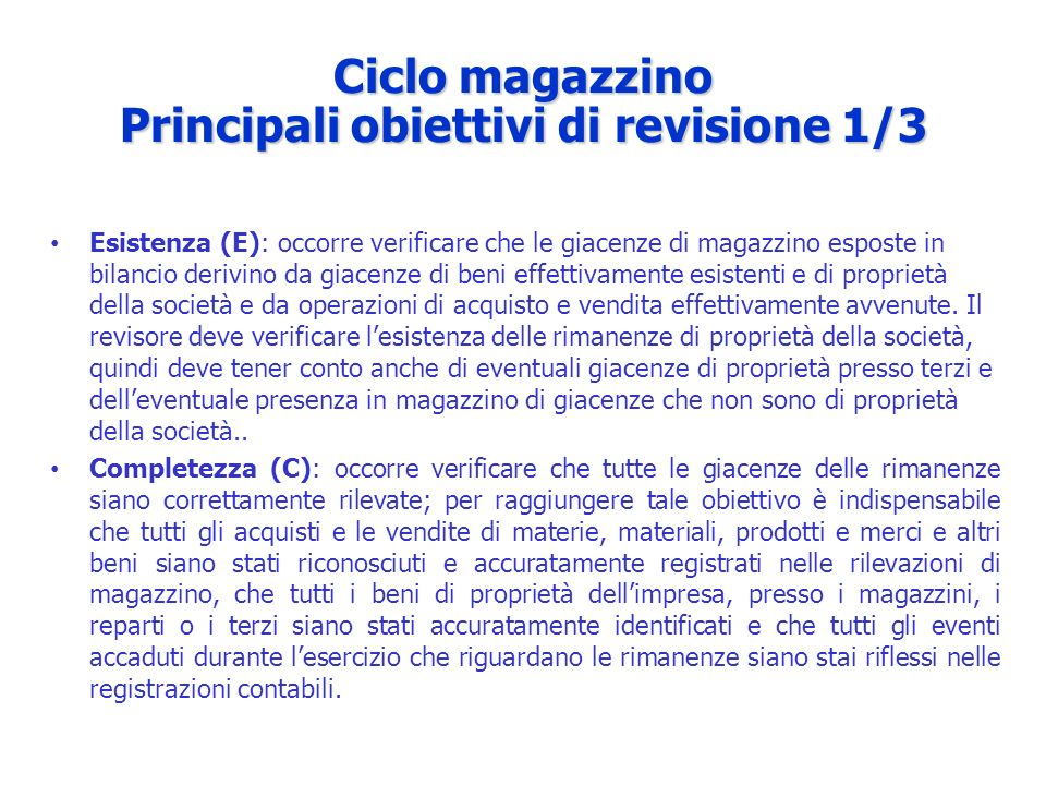 Ciclo magazzino Principali obiettivi di revisione 1/3