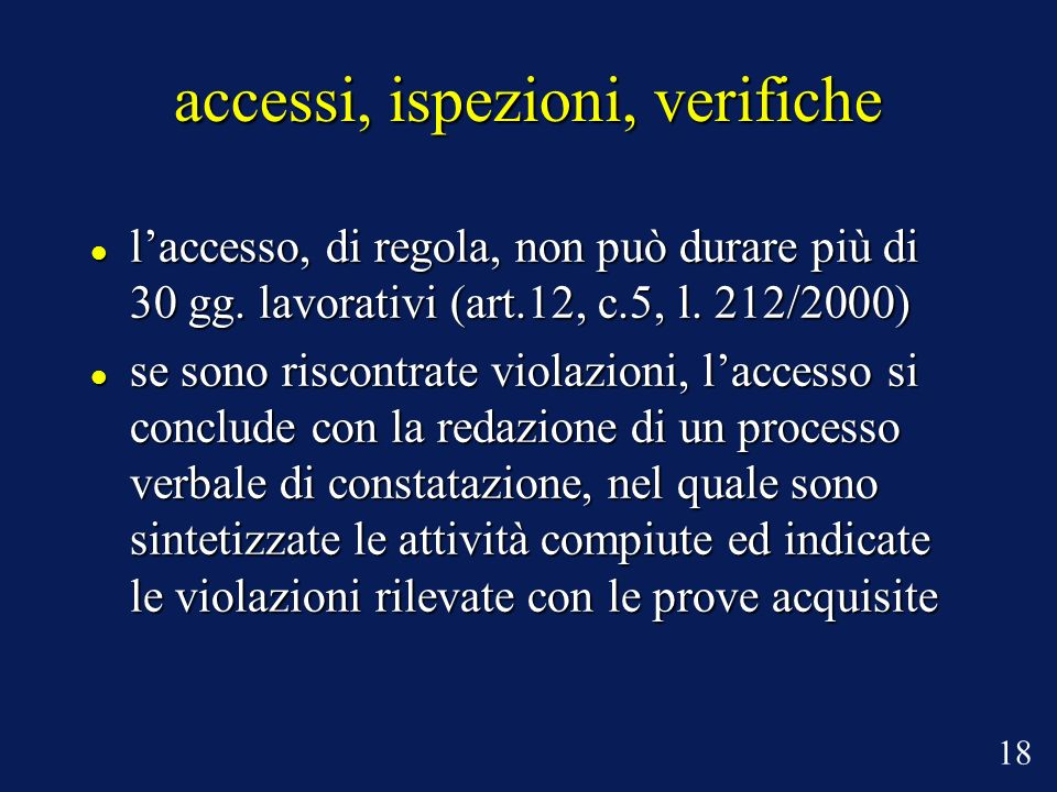 accessi, ispezioni, verifiche