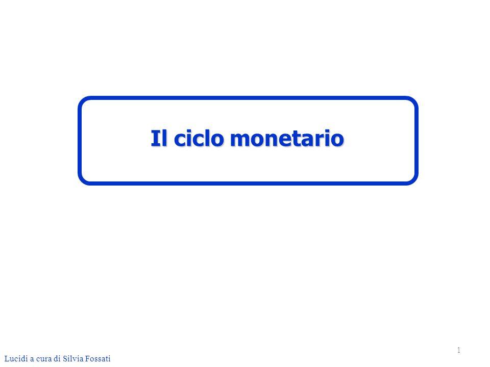 Il ciclo monetario Lucidi a cura di Silvia Fossati