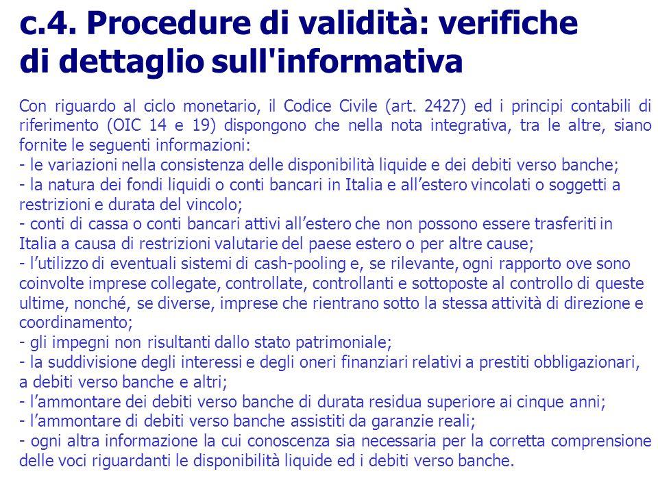 c.4. Procedure di validità: verifiche di dettaglio sull informativa