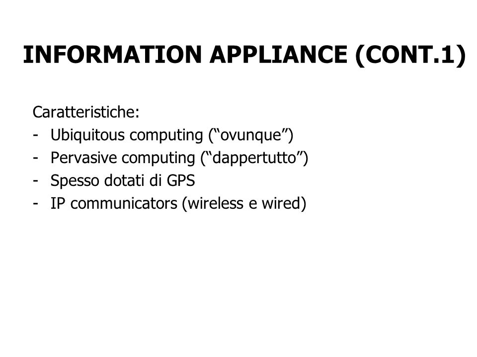 INFORMATION APPLIANCE (CONT.1)