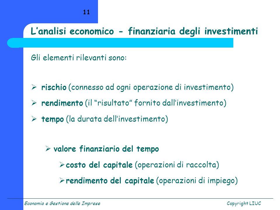 L'analisi economico - finanziaria degli investimenti