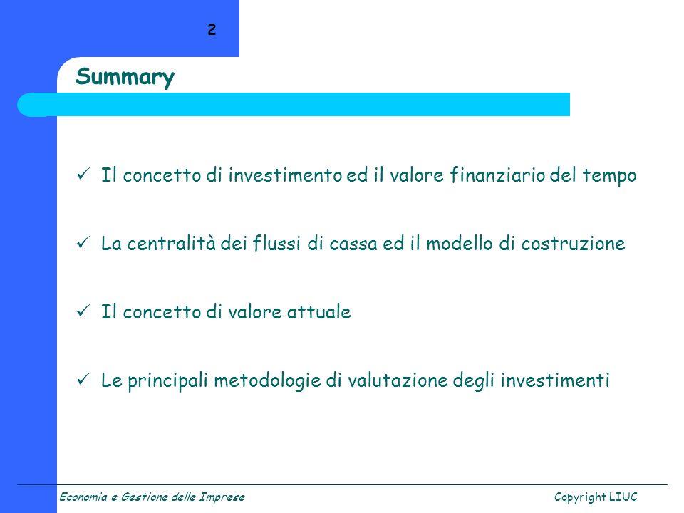 Summary Il concetto di investimento ed il valore finanziario del tempo