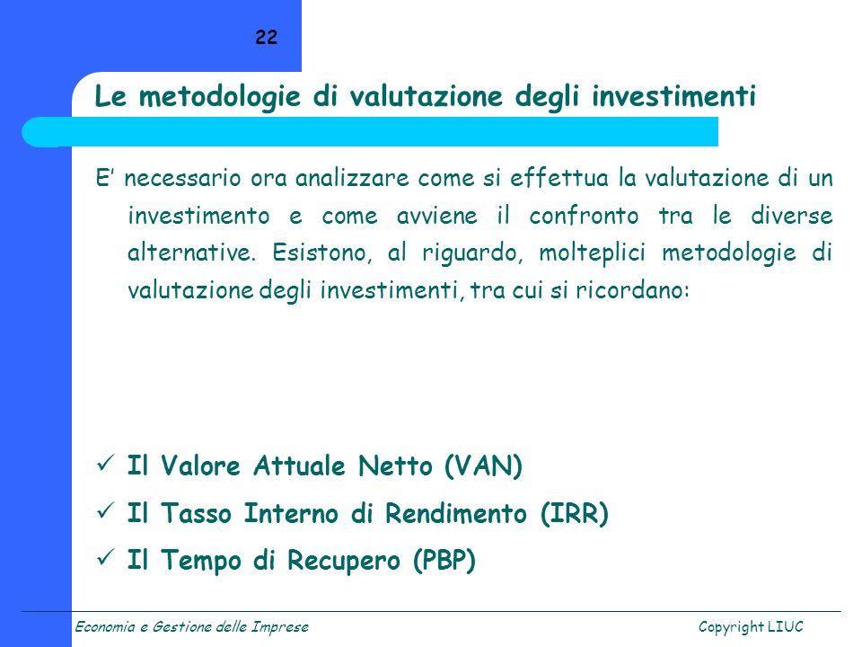 Le metodologie di valutazione degli investimenti