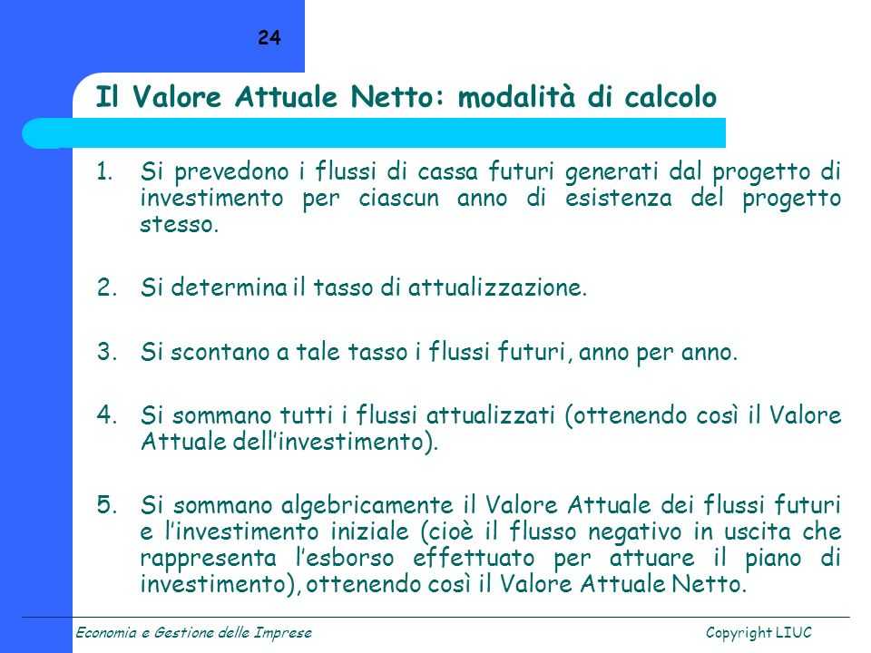 Il Valore Attuale Netto: modalità di calcolo