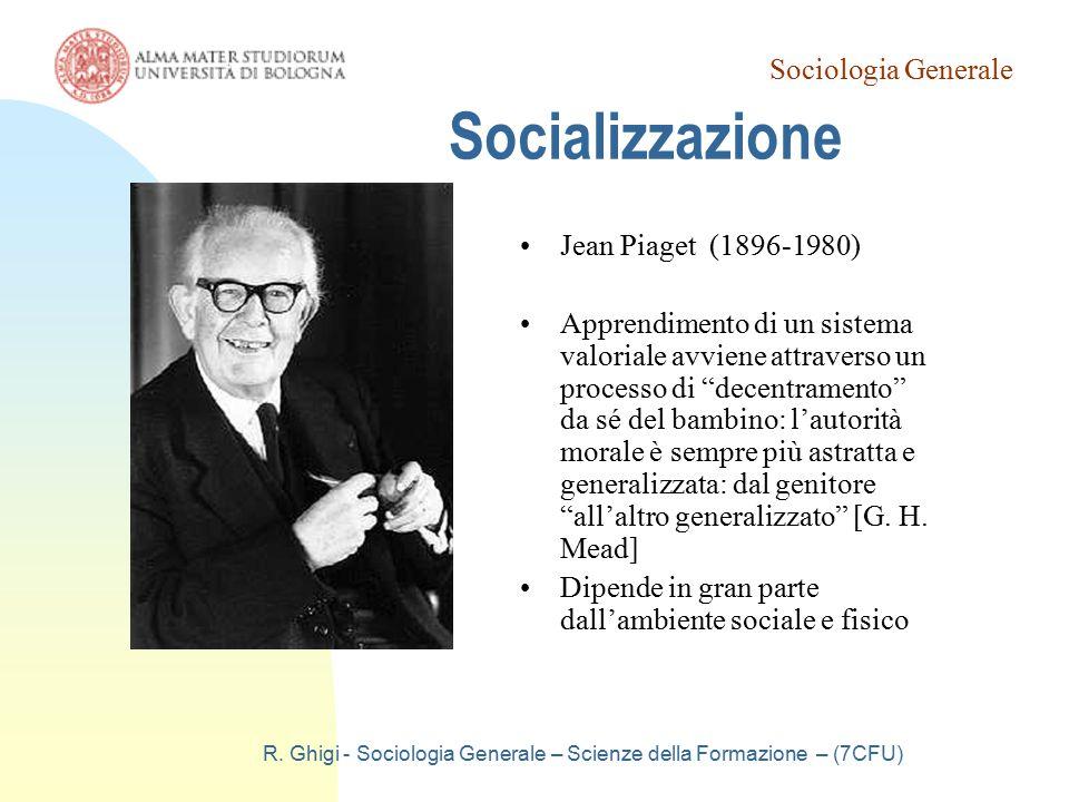 R. Ghigi - Sociologia Generale – Scienze della Formazione – (7CFU)