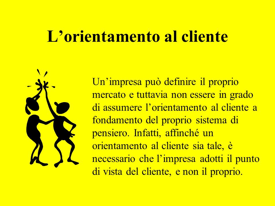 L'orientamento al cliente