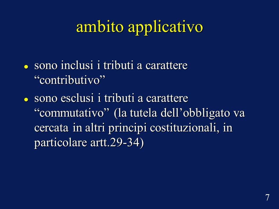 ambito applicativo sono inclusi i tributi a carattere contributivo